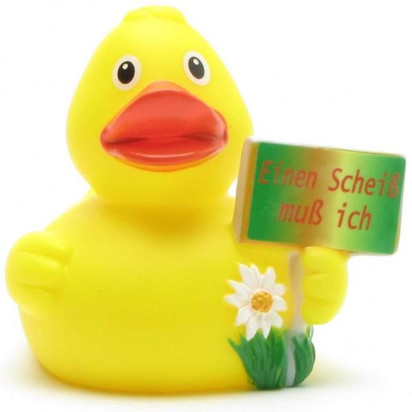 """Rubber Duck """"Einen Scheiss muss ich"""""""