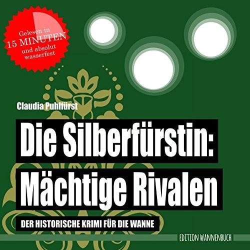 Die Silberfürstin - Mächtige Rivalen